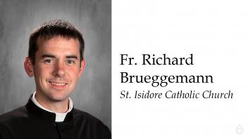 Fr. Richard Brueggemann